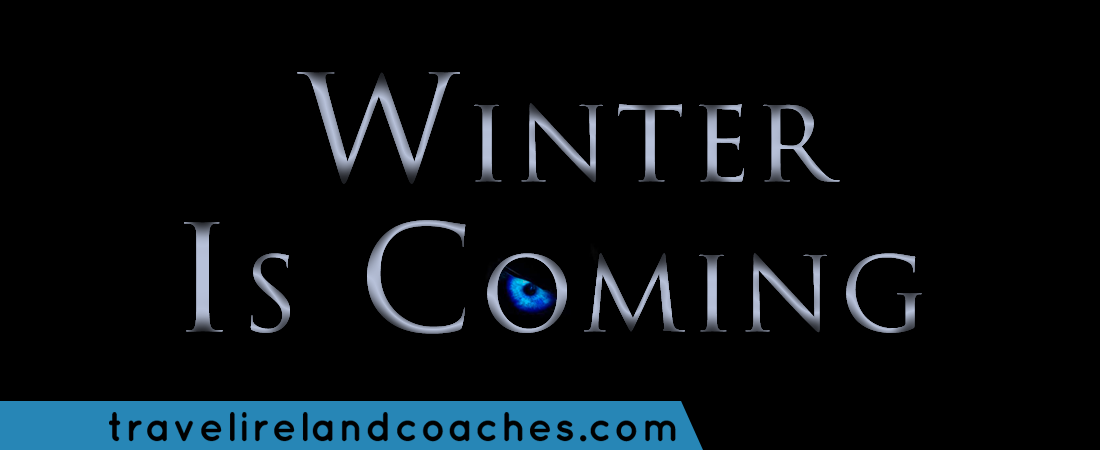 Winter Is Coming - Travel Ireland Coaches